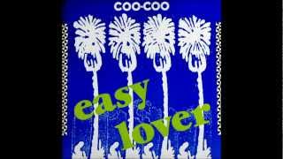 Coo Coo - Easy Lover [HQ]