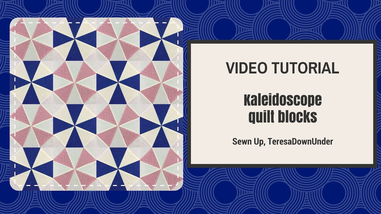 Video tutorial: Kaleidoscope blocks - quick and easy quilting ... : kaleidoscope quilt block - Adamdwight.com
