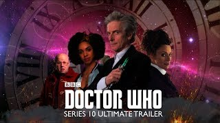 Doctor Who Series 10 (2017): Ultimate Trailer