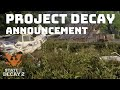 Project Decay Announcement - State Of Decay 2 - Ultimate Guide Series