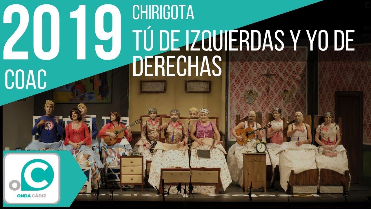 Calendario Coac 2019.La Chirigota Tu De Izquierdas Y Yo De Derechas En El Coac 2019