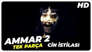 Ammar 2 : Cin İstilası - Türk Filmi