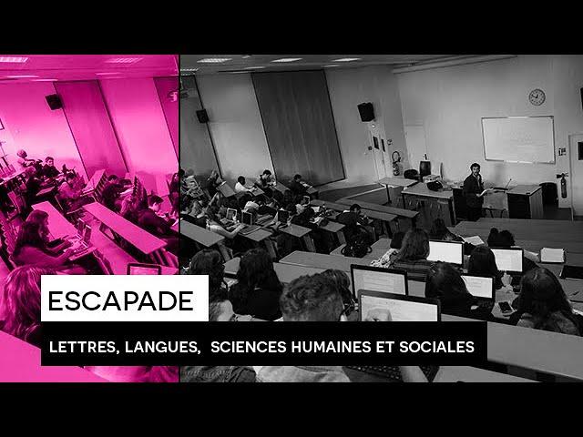 [ESCAPADE] : #2 Émission Lettres, Langues, Sciences Humaines et Sociales