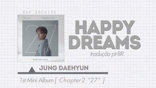 Jung dae hyun (정대현) - happy dreams (intro) (legendado) (han|pt ...