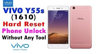 Vivo Y55s 1610 Phone unlock pattern unlock pin unlock