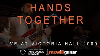 Mr.Will Music - Hands Together, Live at the Victoria Hall Nov 2009