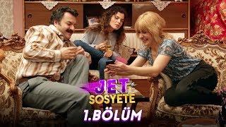 Jet Sosyete 1. Bölüm - Full HD Tek Parça