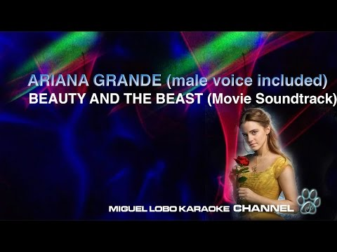 [Karaoke] ARIANA GRANDE - BEAUTY AND THE BEAST 2017  (Male voice included) - Miguel Lobo