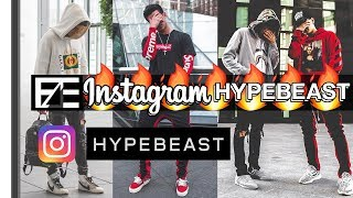 How to | Dress Like an INSTAGRAM HYPEBEAST