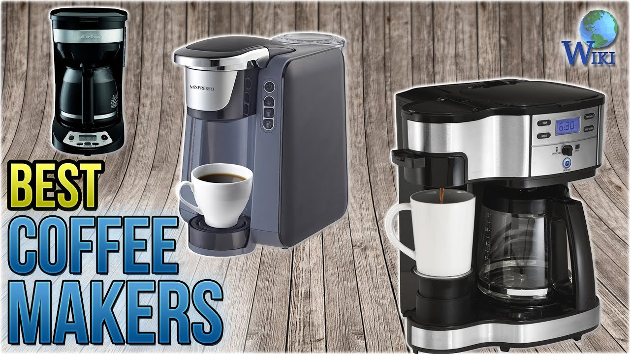 10 Best Coffee Makers 2018 Youtube