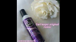 Curl Keeper Original Review!