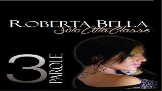 Roberta Bella - Voglio a tte