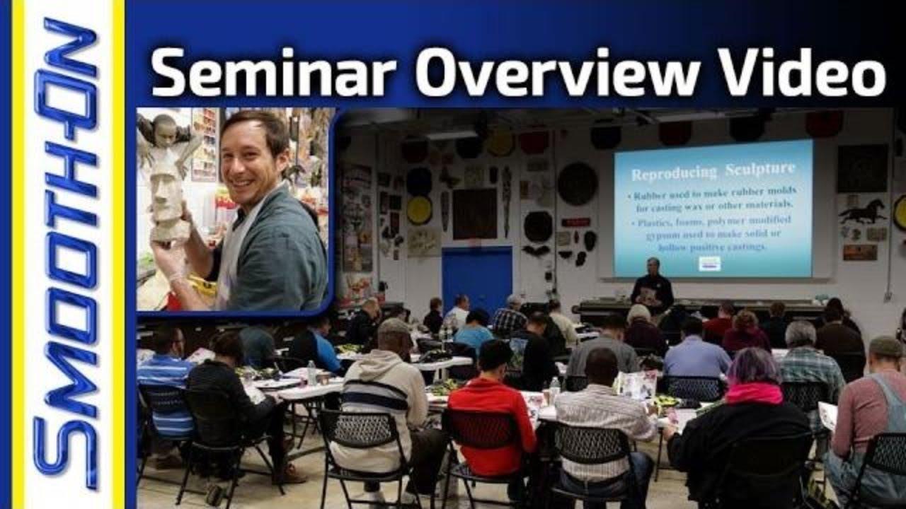 Mold Making and Casting Seminar at Smooth-On