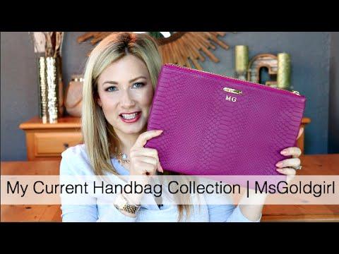 My Current Handbag Collection | MsGoldgirl