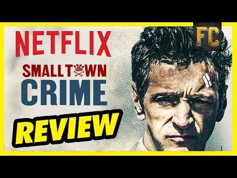 Small Town Crime REVIEW | Good Movies to Watch on Netflix Moive Reivew | Flick Connection