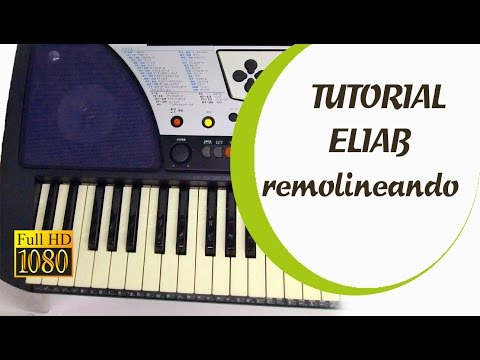 TUTORIAL - MINISTERIO ELIAB remoliniando - HD - 2017