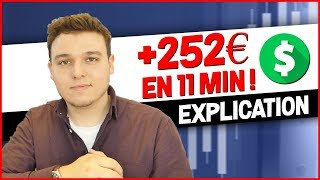+252€ DE GAIN EN TRADING EN 11 MINUTES : EXPLICATION