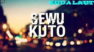Sewu Kuto versi reggae!! ( lirik ) !!!