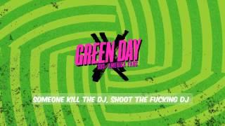green day kill the dj lyrics hd