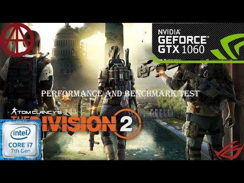 The Division 2 (Open Beta) | Performance-GTX1060 6GB- I7 7700 | ROG GL502VM