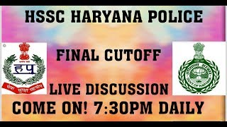 HSSC HARYANA POLICE FINAL CUTOFF LIVE DISCUSSION