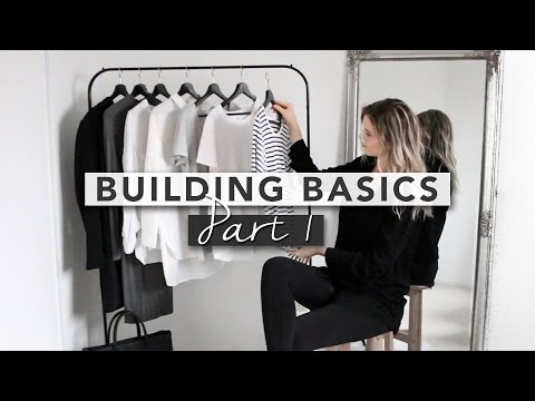 BUILDING BASICS - The Capsule Wardrobe | Part 1