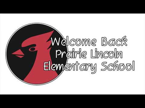 Welcome Back to Prairie Lincoln Elementary School!