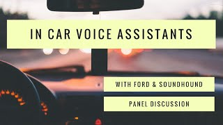 Digital Voice Assistants and The Future of In Vehicle Control with Ford and SoundHound