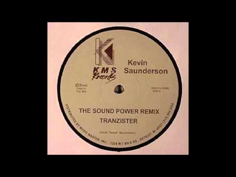 Kevin Saunderson - The Sound Power Remix