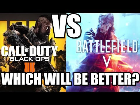 Battlefield 5 (V) vs. Call Of Duty: Black Ops 4 - WHICH IS BETTER? thumbnail