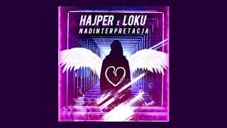 LOKU x HAJPER - Nadinterpretacja (prod. SUSH1)