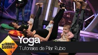 Pilar Rubio te enseña a practicar yoga con tu bebé - El Hormiguero 3.0