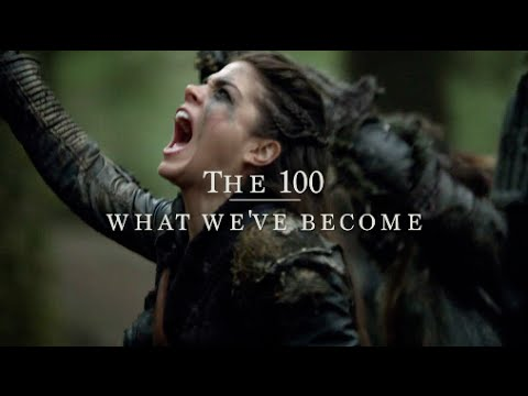 The 100 | what we've become