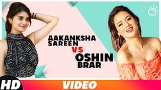 Aakansha  Sareen Vs Oshin Brar | Video Jukebox | Latest Punjabi Songs 2019| Speed Records