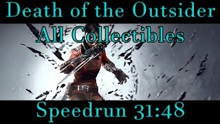 Dishonored: Death of the Outsider - All Collectibles Speedrun 31:48 PB