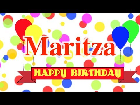 Happy Birthday Maritza Song