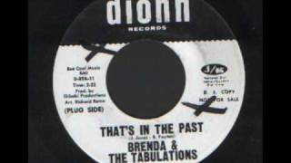 Brenda & the Tabulations - Thats in the past.wmv