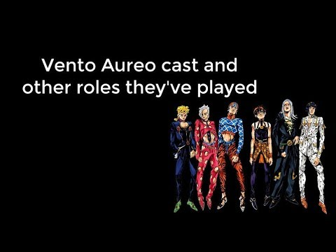 JJBA: Vento Aureo Cast and Other Roles They've Played