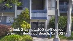 2 Bed Condo For Rent Redondo Beach Ca 90277 - Call (310) 561-8883