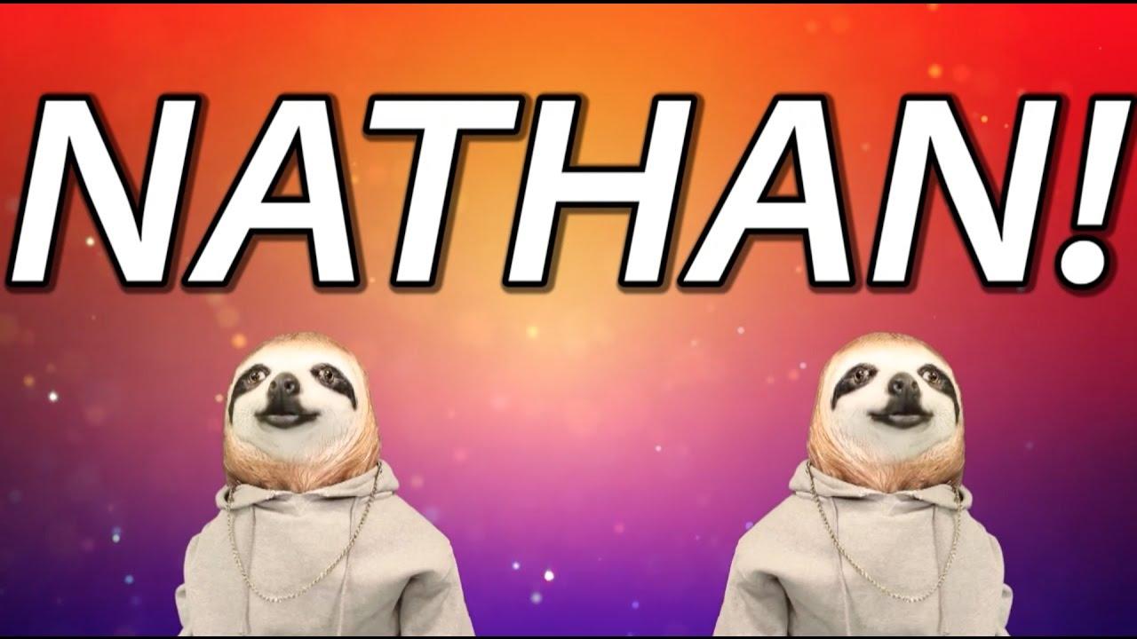 Happy Birthday Nathan Sloth Happy Birthday Rap Youtube