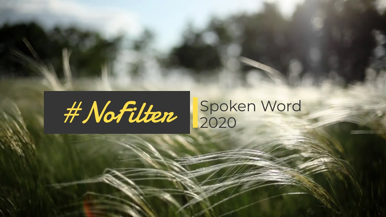 #NoFilter - Spoken Word