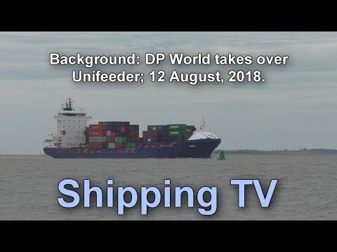 Background: DP World takes over Unifeeder; 12 August 2018