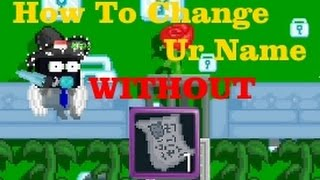 Growtopia   How to Change your Name Without Birth Certificate!!!