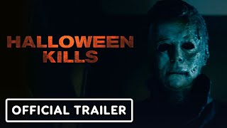 Halloween Kills - Official Teaser Trailer (2021) Jamie Lee Curtis, Judy Greer