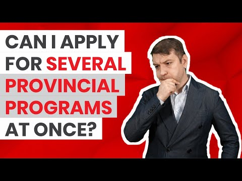 Applying For Several Canadian PNPs At Once? How To Do It