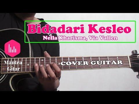 BIDADARI KESLEO - Via Vallen Nella Kharisma Cover Mantra Gitar