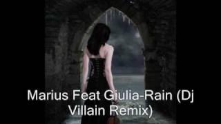 Marius Feat Giulia Rain Dj Villain Remix
