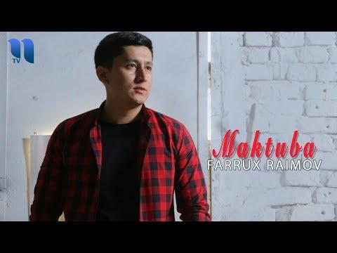 Farrux Raimov - Maktuba  Фаррух Раимов - Мактуба