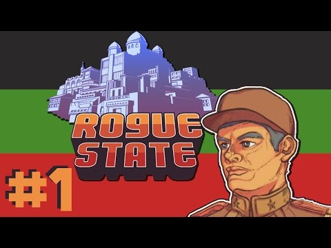 Rogue State - 1 - Dictatorship Simulator