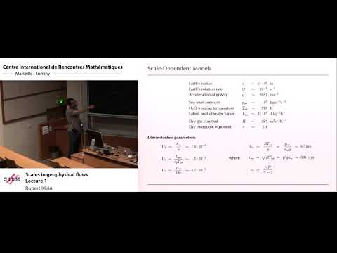 Rupert Klein: Scales in geophysical flows - Lecture 1